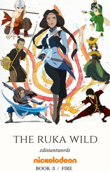 The Ruka Wild ↠ Book 3 > A:TLA