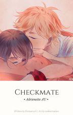 Checkmate • Adrienette AU by Foxtourceri