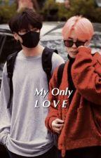 My Only Love [Jikook Smut]  by jimin_ily