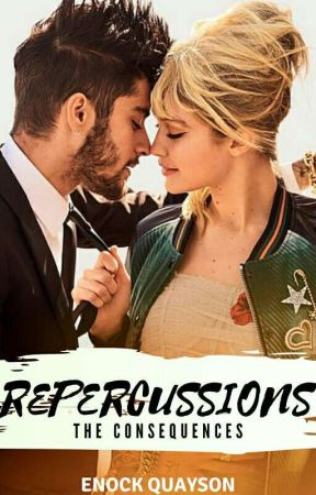 Repercussions(The Consequences)✔ by Enockito
