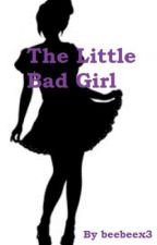 The Little Bad Girl by beebeex3
