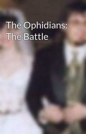 The Ophidians: The Battle by RichardOuelletteJr