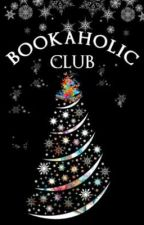 BOOKAHOLIC CLUB [Open & Active) by Bookaholic_Club