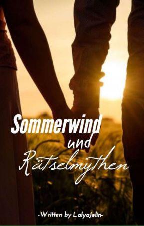 Sommerwind und Rätselmythen by LalyaJelin