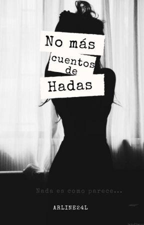 No Más Cuentos De Hadas  by Arline24L