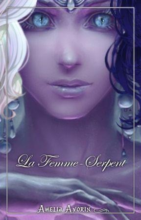 La Femme-Serpent by AmeliaAyorin