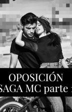 Oposición (Saga MC #1) by SexShay