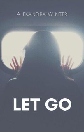 Let Go by alexandrawintr