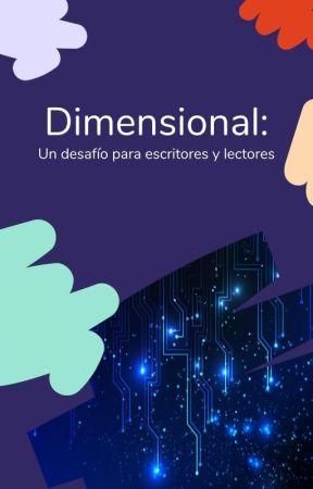 Dimensional: un desafío para lectores y escritores by CienciaFiccion