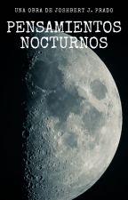 Pensamientos Nocturnos by DeusChaos