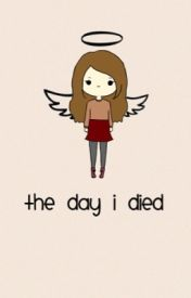 The Day I Died by _MooMoo_