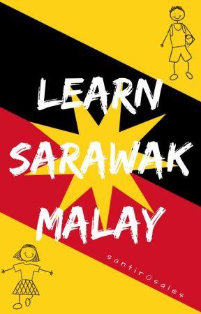 Learn Sarawak Malay ( RARE UPDATES ) by santir0sales