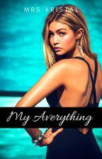 My Averything! by mrskristal