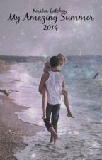 My Amazing Summer. (One Direction Fan-Fic) by KerstonLatchaw