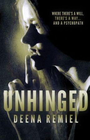 Unhinged by DeenaRemiel