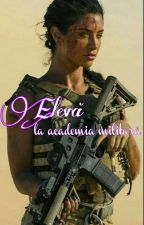 Elevă la Academia militară // Finalizată// by ssssuper_woman
