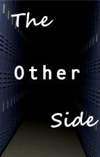 The Other Side by laura4573