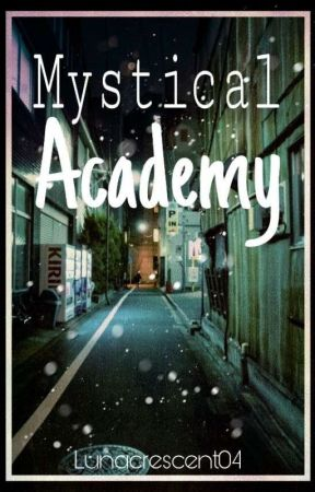 Mystical Academy (DISCONTINUED) by lunaCrescent04