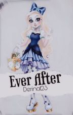 Ever After #EAHWattyAwards2018 by Derina123