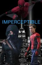 Imperceptible | Peter Parker X Reader by layniebug13