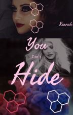 You Can't Hide by canyouimaginelife