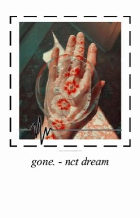 gone. | nct dream by h-zitao
