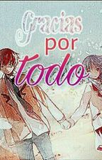 GRACIAS POR TODO by EmilyPlazaAraya