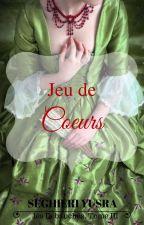 Les débauchés, Tome 3 - Jeu de Coeurs by Portgas-D-Feath