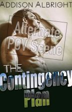 ALT POV Opening Scene / The Contingency Plan by AddisonAlbright