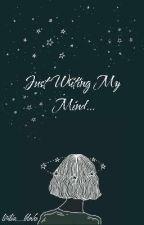 Just Writing My Mind... by lirilia_blake