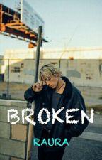 Broken -Raura- by LovinRaura1995