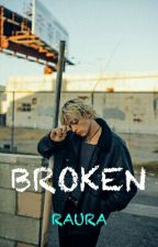 Broken -Raura- by LovinRaura1995