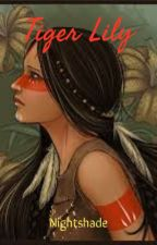 Tiger Lily - Peter Pan Fanfiction by Nightshadefurybane