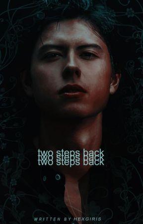 TWO STEPS BACK!    ⁽  ᵖᵉᵗᵉʳ ᵖᵃʳᵏᵉʳ  ⁾ by starIords