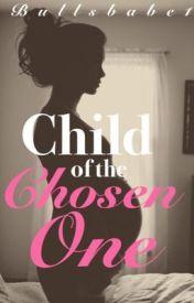 Child of the Chosen One by Bullsbabe1
