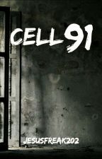 Cell 91 by jesusfreak202