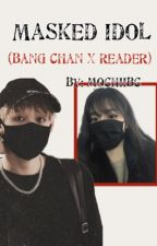 Masked Idol (Bang Chan x Reader) (on Hiatus) by Mochiiibc