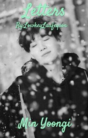Letters📓 Min Yoongi by LowkeyLaufeyson