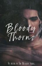 Bloody Thorns by Unofficial_Scorpio