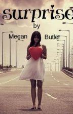 Suprise by megan2698
