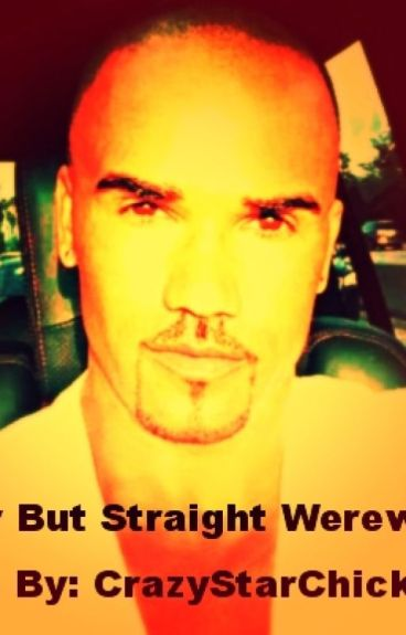 Gay but Straight Werewolf?