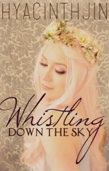 Whistling Down the Sky