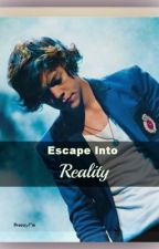 Escape into Reality (A One Direction Fanfic) by BreezyPie