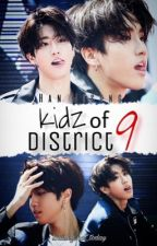 Kidz of District 9 - Han Jisung Fanfiction [ON HOLD] by Loading_not_today