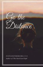 Go The Distance by justanothergirl1314