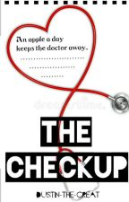 The Check Up by Dustin-the-Great