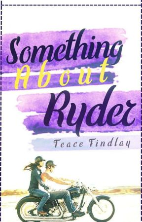 Something About Ryder WATTYS 2018 by TeaceFindlay
