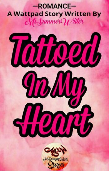 Tattoed in my Heart