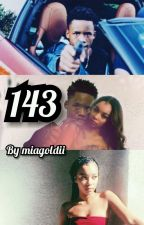 143 (Tay k Story)   by miagoldii