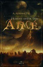 Příběhy světa Tam: Adrianet by AlenaHeinrichov